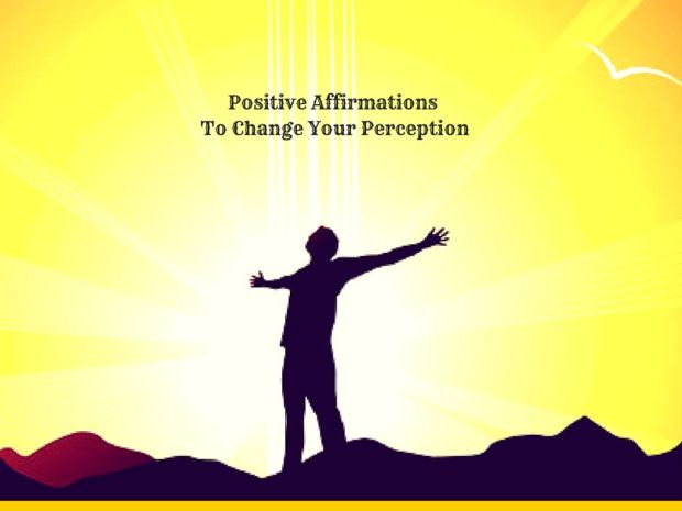 positive-affirmations-to-change-your-perception
